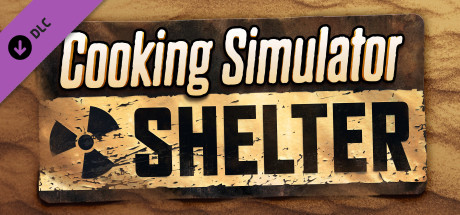 Cooking Simulator Shelter Free Download PC Game