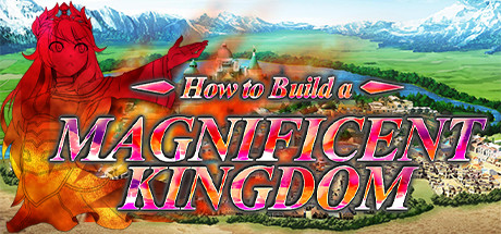 How to Build a Magnificent Kingdom Free Download PC Game