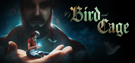 Of Bird and Cage Free Download PC Game