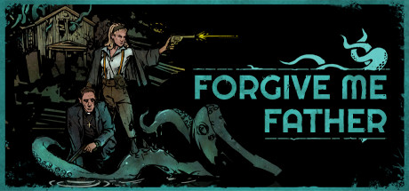 Forgive Me Father Free Download PC Game